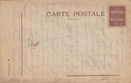 CARTE POSTALE.  FRANCHISE MILITAIRE  1914.  /  3 - Marcophilie (Lettres)