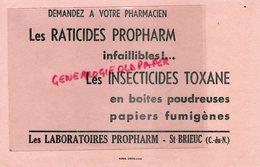22 - ST SAINT BRIEUC- RARE BUVARD LABORATOIRES PROPHARM-PHARMACIEN RATICIDE TOXANE-IMPRIMERIE NISSE CROIX LILLE - Produits Pharmaceutiques