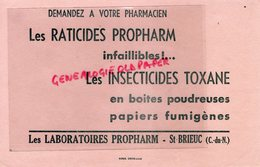 22 - ST SAINT BRIEUC- RARE BUVARD LABORATOIRES PROPHARM-PHARMACIEN RATICIDE TOXANE-IMPRIMERIE NISSE CROIX LILLE - Drogisterij En Apotheek