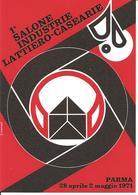 ITALIA - 1971 PARMA  1° Salone Industrie Lattiero Casearie Su Cartolina Speciale - Alimentation