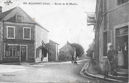 ALLOGNY - ROUTE DE SAINT MARTIN D'AUXIGNY ANIMEE CAFE FOURNIER ET BELLE ENSEIGNE DE BOUCHER 1934 - Autres Communes
