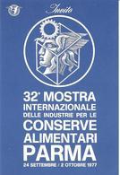 ITALIA - 1977 PARMA  32^ Mostra Int. Conserve Su Cartolina Speciale - Alimentation