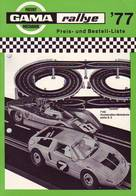 KAT246 Modellbauprospekt GAMA Rallye 1977, Neuwertig - Literature & DVD