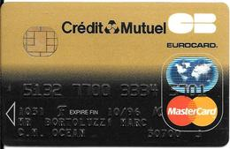 -CARTE+-PUCE-MAGNETIQUE-CB-CREDIT CREDIT MUTUEL -MASTERCARD-10/96--ICA- 1031-DATACARD-MIDS-06/94-TBE-RARE - France