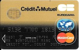-CARTE+-PUCE-MAGNETIQUE-CB-CREDIT CREDIT MUTUEL -MASTERCARD-09/94--ICA- 1031-CP8-OBERTHUR-09/92TBE-RARE - France