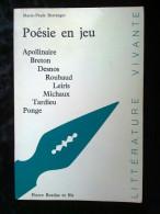 Marie-Paule Berranger: Poésie En Jeu (Apollinaire-Breton-Desnos...)/ Bordas,1989 - Poésie