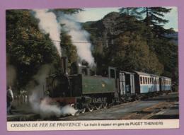 Chamins De Fer De Provence - Le Train à Vapeur En Gare De Puget Theniers - Treni