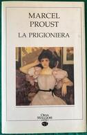 1990 - Marcel PROUST - LA PRIGIONIERA - Orsa Maggiore Editrice - Livres, BD, Revues