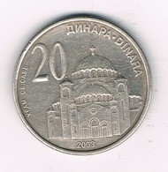 20 DINAR 2003 SERVIE /2182/ - Serbie