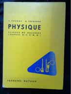 Cessac & Tréherne: Physique, Classe De Seconde/ Fernand Nathan, 1958 - Livres, BD, Revues