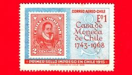 Nuovo - CILE - 1968 - 225 Anni Della Tipografia Di Stato Cilena - Valdivia Stamp From 1915 - 1 - P. Aerea - Cile