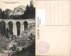 581252,Route De La Grande-Chartreuse Le Pont Saint-Pierre Brücke Viadukt - Brücken