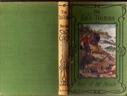 The SEA-TIGERS: By Rev. J. MASON NEALE - Εκδ SOCIETY For PROMOTING CHRISTIAN KNOWLEDGE 1933 - Livres, BD, Revues
