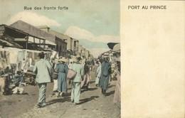 Haïti, PORT-AU-PRINCE, Rue Des Fronts Forts (1899) Postcard - Haiti