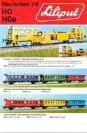 KAT299 Modellbahnprospekt Liliput 1974 H0 Und H0e-Modelle, Neu, Deutsch - Littérature & DVD