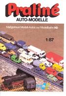 KAT305 Modellbauprospekt Praliné Auto-Modelle H0, 1984, A4-Format, 6-seitiger Farbdruck, Deutsch, Neu - Littérature & DVD