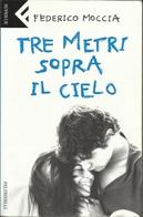 FEDERICO MOCCIA - Tre Metri Sopra Il Cielo. - Libri, Riviste, Fumetti