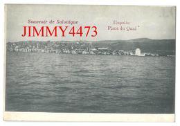 CPA POST CARD -  Place Du Quai - Souvenir De SALONIQUE Grèce - Edit. S. Sérafim - Scans Recto-Verso - Griechenland