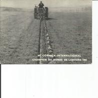 MAC CORMICK CHAMPION DU MONDE DE LABOURS 1962 - Tracteurs