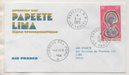 COQUILLAGE POSTE AERIENNE POLYNESIE FRANCAISE - PAPEETE LIMA 1ER VOL 1973, AIR FRANCE, CACHETS A VOIR, - Coquillages