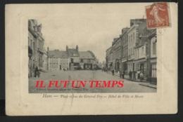 80 HAM - Place Et Rue Du Général FOY - Hôtel De Ville Et Mairie - PLACE AVANT SA DESTRUCTION - RARE - Ham