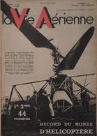 La Vie Aérienne. Gyroplane Bréguet-Dorand. XVe Salon De L'Aéronautique. L'atelier De Yo Laur, Etc . - AeroAirplanes