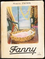 Marcel Pagnol - FANNY - Éditions Du Panthéon - ( 1952 ) . - Théâtre