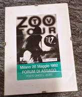 Biglietto Ingresso. U2. Forum Milano. U 2.  Cantante. Musica. CONCERTO. Forum Assago. - Biglietti D'ingresso