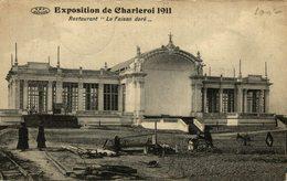 EXPOSITION DE CHARLEROI 1911 - RESTAURANT LE FAISAN DORE - VERSTUURD 1911 - Charleroi