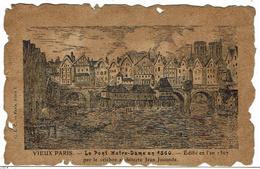 CPA - 75 - PARIS - VIEUX PARIS - Le Pont Notre Dame En 1560  - Précurseur - France