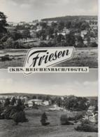 AK 0181  Friesen - Krs. Reichenbach / Ostalgie , DDR Um 1962 - Reichenbach I. Vogtl.