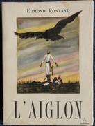 """Edmond Rostand - L' Aiglon - Collection """" Pastels """" - Éditions Du Panthéon -  ( 1955 ) . - Théâtre"""