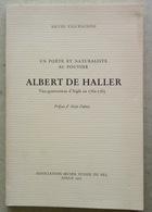 Albert De Haller Vice-Gouverneur D'Aigle (Roche, Gryon, Corbeyrier, Etc) - Histoire