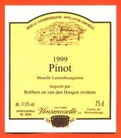 étiquette Vin Pinot 1999 Moselle Luxembourgeoise Van Den Hoogen Arnhem Vinsmoselle - 75 Cl - White Wines