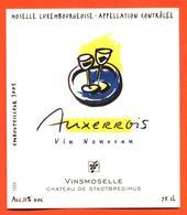 étiquette Vin Auxerrois Moselle Luxembourgeoise Chateau De Stadtbredimus Vinsmoselle- 75 Cl - White Wines