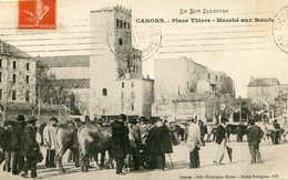 CAHORS  =  Place Thiers Marché Aux Boeufs   526 - Souillac
