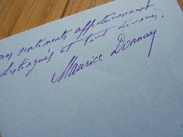 Maurice DONNAY (1859-1945) Poète CHAT NOIR. Académie Française. AUTOGRAPHE - Autografi