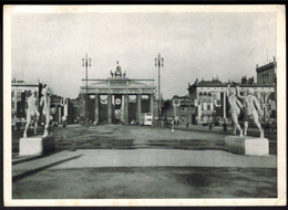 Ansichtskarte Berlin Zur Zeit Des 3. Reiches Brandenburger Tor - Unclassified