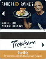 Tropicana Robert Irvines---2472---   Key Card, Room Key, SchLusselkarte, NEW -- 2474 - Cartes D'hotel