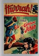 Hurrah N°234 Capitaine Jehan - Transports Publics - Robin Des Bois - Duck Hurricane - Chasse Au Trésor De 1958 - Hurrah