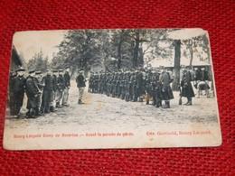 LEOPOLDSBURG - KAMP Van BEVERLOO -  Avant La Parade De Garde - Leopoldsburg (Camp De Beverloo)