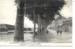 45 - ORLEANS - Inondation De La Loire - Le Quai Du Chatelet  (1907) - Orleans