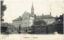 CHÂTELET - Hôpital - D.V.D. 11378 - Châtelet