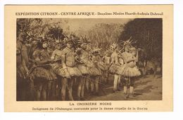 CPA. Oubangui.  Expédition Citroën Centre Afrique. Indigènes Costumés Danse De La Gan'za.(F.253) - Zonder Classificatie