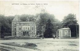 WETTEREN - Le Château De Vallois - Kasteel De Vallois - Poudrerie Royale - Koninklijke Buskruitfabriek - Wetteren
