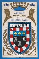 37 - TOURS - BLASON -ADHÉSIF MÉTALLISÉ DOUBLE FACE - VERSO CP AVEC MODE D'EMPLOI - NEM - Tours