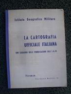 La CARTOGRAFIA UFFICIALE ITALIANA  (atlante) - Livres, BD, Revues