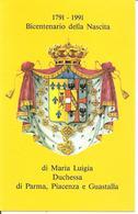 ITALIA - 1991 PARMA Bicentenario Nascita MARIA LUIGIA D'ASBURGO Moglie Di Napoleone E Duchessa Di Parma Cartolina Spec. - Storia