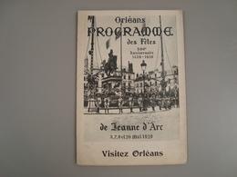 PROGRAMME DES FÊTES DE JEANNE D'ARC 500° ANNIVERSAIRE ORLEANS MAI 1929 - Programmes