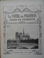 REVUE LE TOUR DE FRANCE N°14 (15/04/1905) NOTRE-DAME DE PARIS- LA SYMBOLIQUE (LES GERGOUILLES)- CANIGOU- PASSION À NANCY - Aardrijkskunde